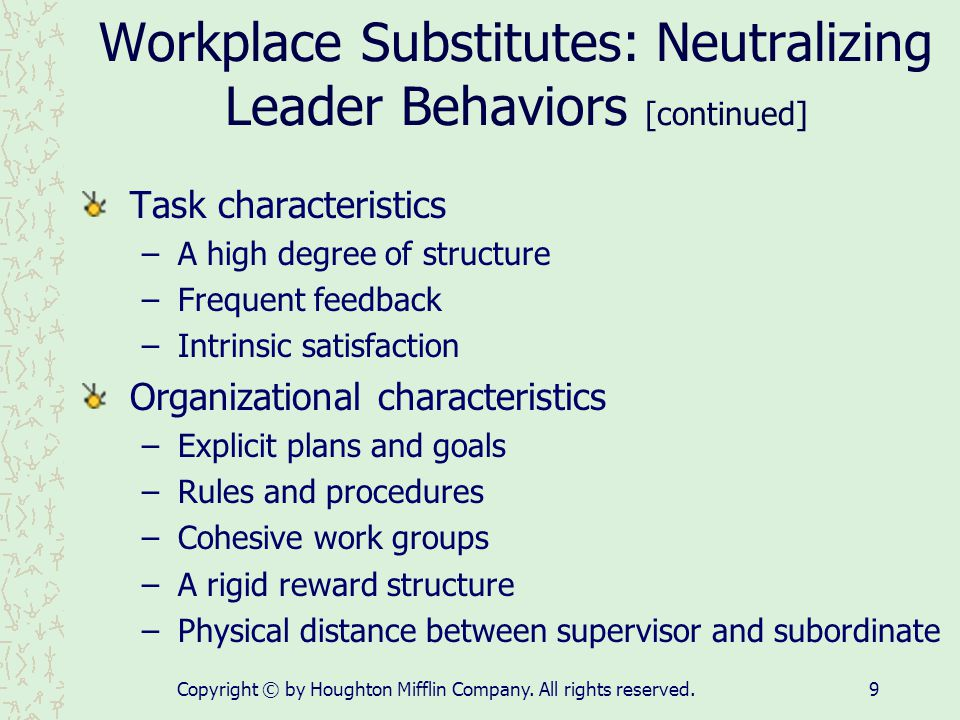 Workplace Substitutes: Neutralizing Leader Behaviors [continued]